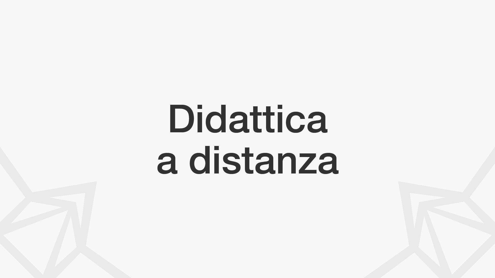 Didattica a distanza