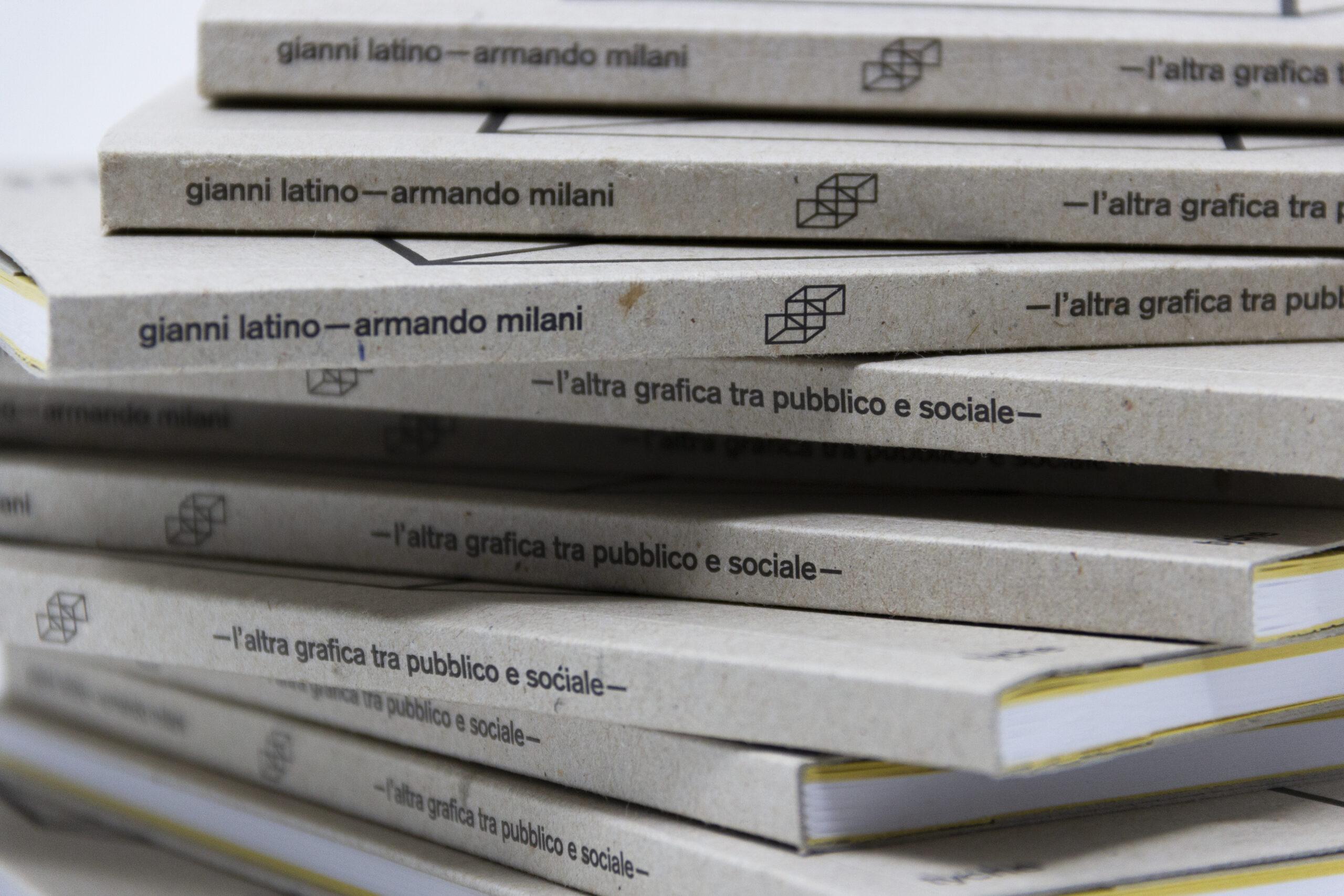 Armando Milani, Gianni Latino, formato 130x210 mm, p. 56, Tyche edizioni, 2018. Foto © Ludovica Privitera.
